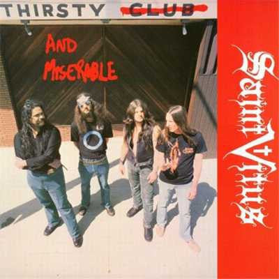 SAINT VITUS - Thirsty And Miserable