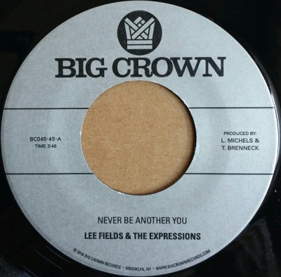 LEE FIELDS & THE EXPRESSIONS - Never Be Another You / Lover Man
