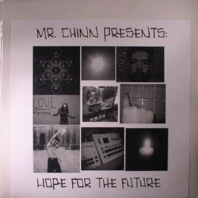 MR CHINN PRESENTS: - Hope For The Future