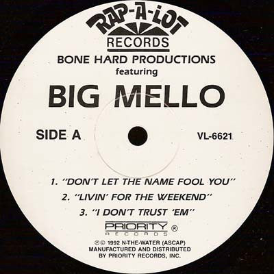 BONE HARD PRODUCTIONS FEATURING BIG MELLO - Don't Let The Name Fool You