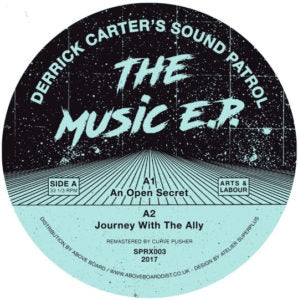 DERRICK CARTER'S SOUND PATROL - The Music E.P.