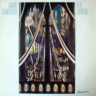 DAVID SANCIOUS - The Bridge