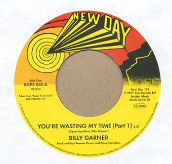 BILLY GARNER - You're Wasting My Time (Pts 1 & 2)