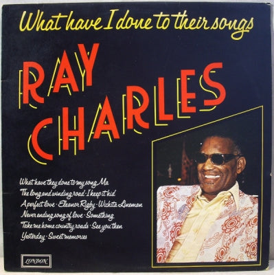 RAY CHARLES - What Have I Done To Their Songs