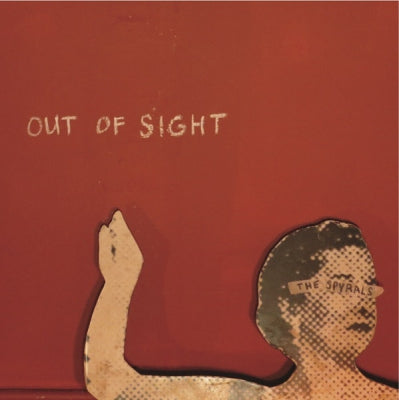 THE SPYRALS - Out Of Sight