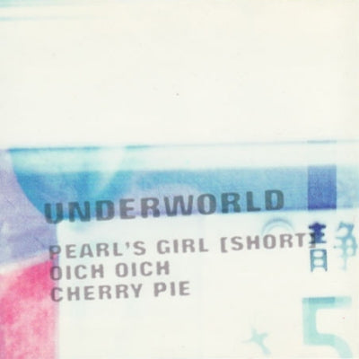 UNDERWORLD - Pearl's Girl