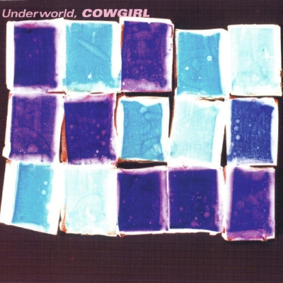 UNDERWORLD - Cowgirl