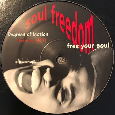 DEGREES OF MOTION - Soul Freedom