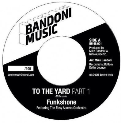 FUNKSHONE / THE EASY ACCESS ORCHESTRA - To The Yard