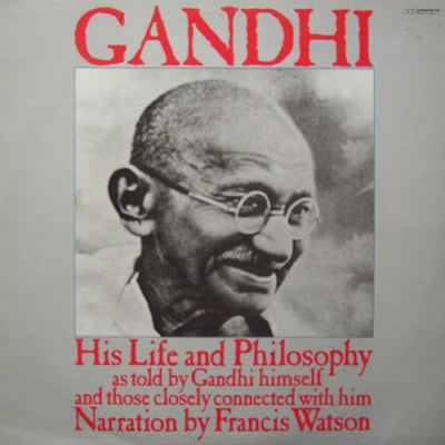 GANDHI - His Life And Philosophy
