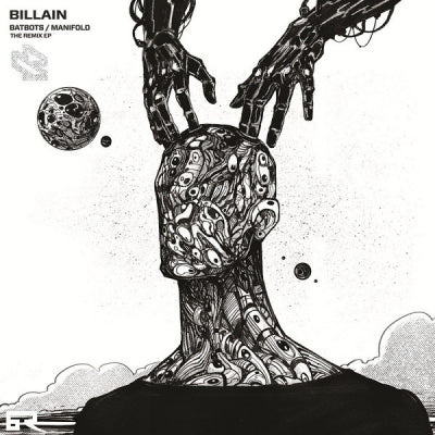 BILLAIN - Batbots / Manifold - The Remixes EP