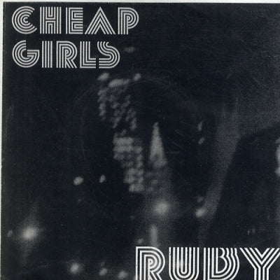 CHEAP GIRLS - Ruby