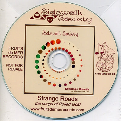 SIDEWALK SOCIETY - Strange Songs: The Songs Of Rolled Gold