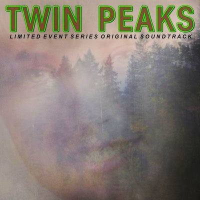 VARIOUS - Twin Peaks - Limited Event Series Soundtrack