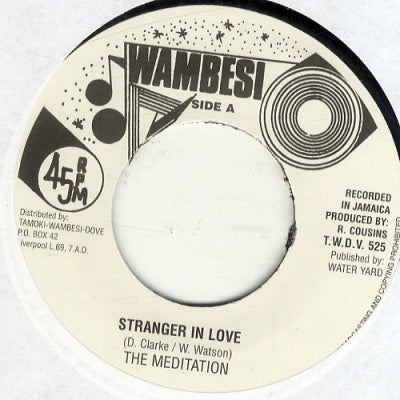 THE MEDITATION - Stranger In Love / Version