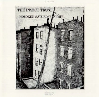 THE INSECT TRUST - Hoboken Saturday Night