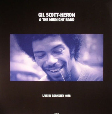 GIL SCOTT-HERON, BRIAN JACKSON AND THE MIDNIGHT BAND - Live In Berkeley 1978