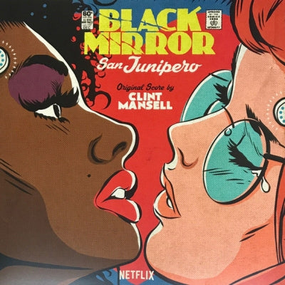 CLINT MANSELL - Black Mirror: San Junipero (Original Score)