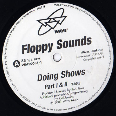 FLOPPY SOUNDS - Doing Shows