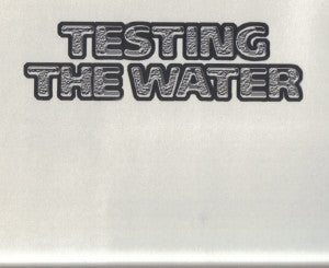THE ELASTIC BAND / A TELLURIAN BROTHER / AFRO BOTA / THE TELLURIANS - Testing The Water