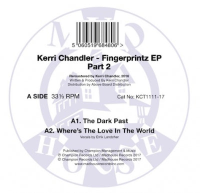 KERRI CHANDLER - Fingerprintz EP Part 2