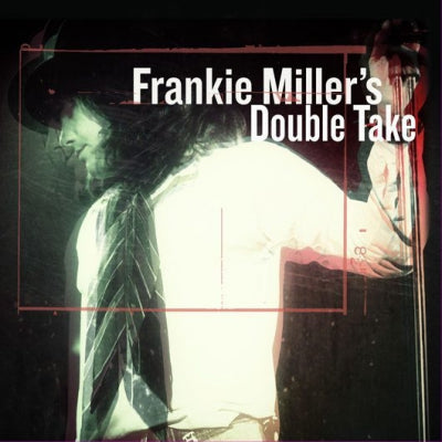FRANKIE MILLER - Double Take