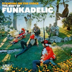 FUNKADELIC - Standing On The Verge - The Best Of