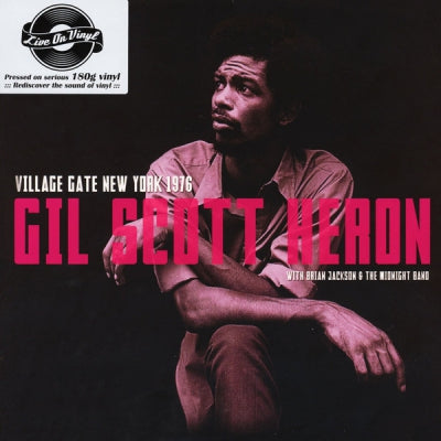 GIL SCOTT-HERON WITH BRIAN JACKSON AND THE MIDNIGHT BAND - Village Gate New York 1976