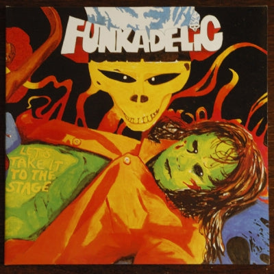 FUNKADELIC - Let's Take It To Stage