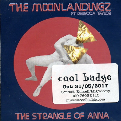 THE MOONLANDINGZ - The Strangle Of Anna