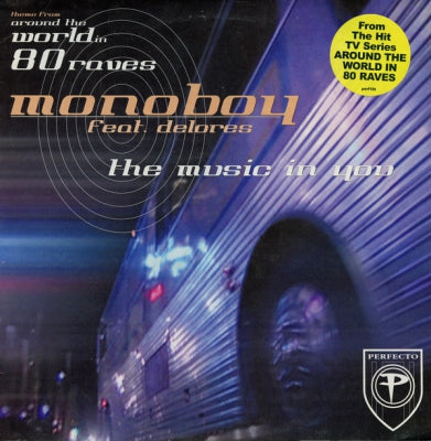 MONOBOY FEAT. DELORES - The Music In You