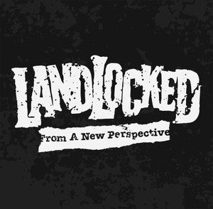 LANDLOCKED - From A New Perspective