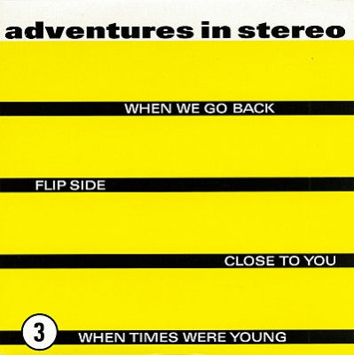 ADVENTURES IN STEREO - When We Go Back