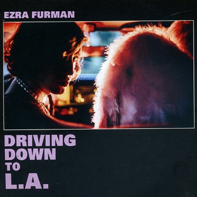 EZRA FURMAN - Driving Down To L.A.