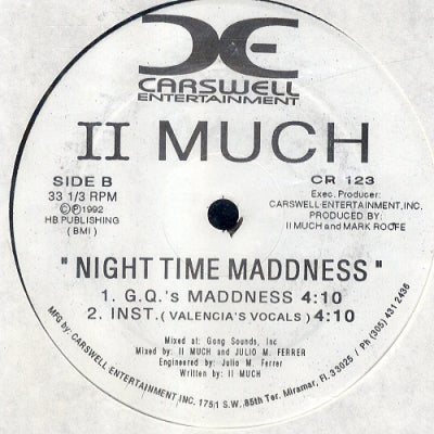 II MUCH - Night Time Maddness