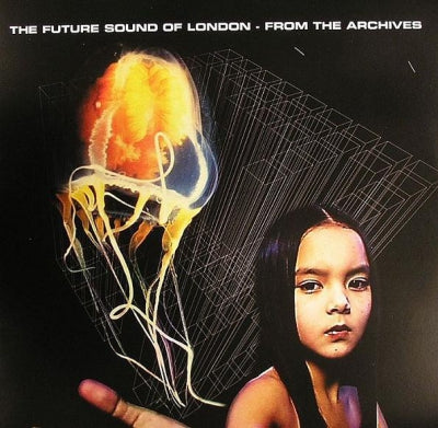 FUTURE SOUND OF LONDON - From The Archives