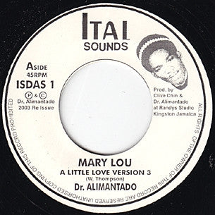 DR. ALIMANTADO / PETER TOSH - Mary Lou / A Little Melodica