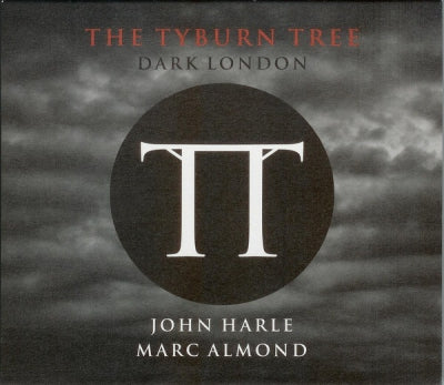 JOHN HARLE, MARC ALMOND - The Tyburn Tree (Dark London)