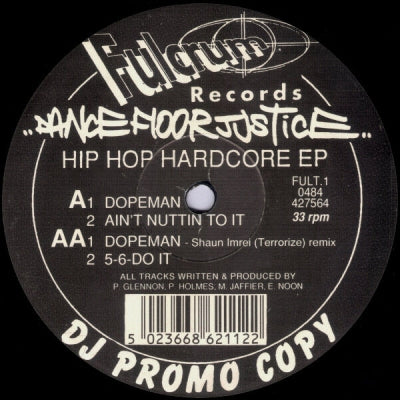 DANCE FLOOR JUSTICE - Hip Hop Hardcore EP
