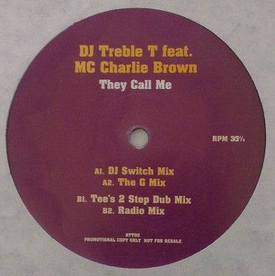 DJ TREBLE T - They Call Me featuring MC Charlie Brown