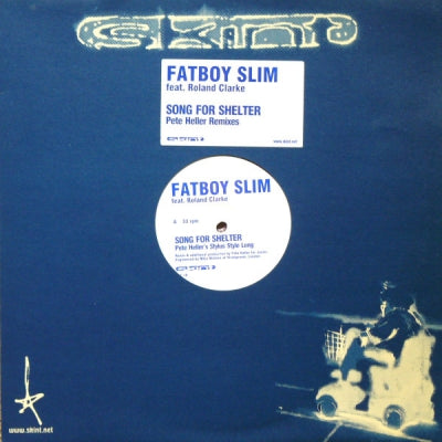 FATBOY SLIM FEATURING ROLAND CLARK - Song For Shelter (Pete Heller Remixes)