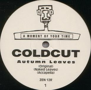COLDCUT - Autumn Leaves (Irresistible Force Full Chill)