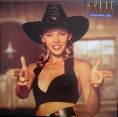 KYLIE MINOGUE - Never Too Late / Kylie's Smiley Mix