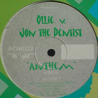 OLLIE V. JON THE DENTIST - Anthem