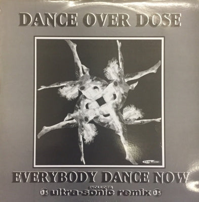 DANCE OVER DOSE - Everybody Dance Now