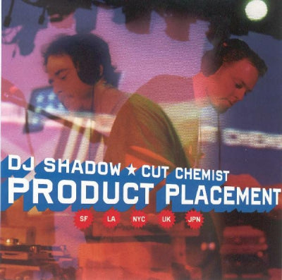 DJ SHADOW / CUT CHEMIST - Product Placement On Tour