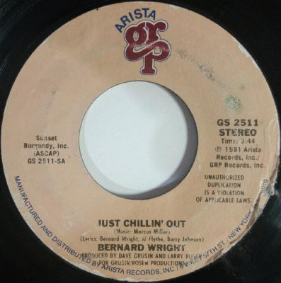 BERNARD WRIGHT - Just Chillin' Out / Bread Sandwiches