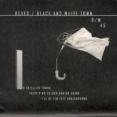 DOVES - Black And White Town