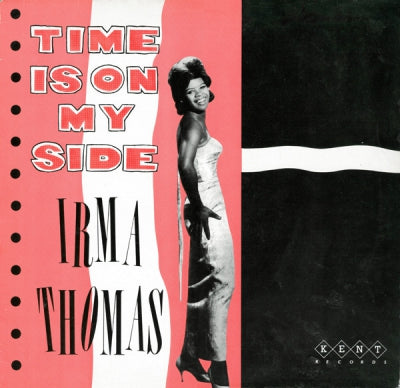 IRMA THOMAS - Time Is On My Side