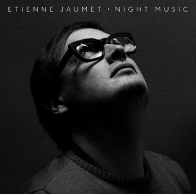 ETIENNE JAUMET - Night Music
